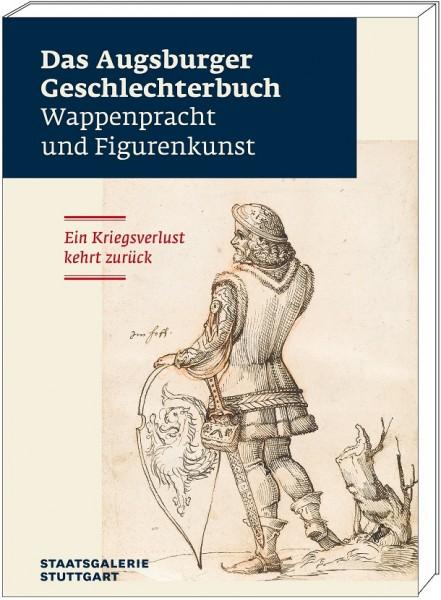 Das Augsburger Geschlechterbuch - Katalog